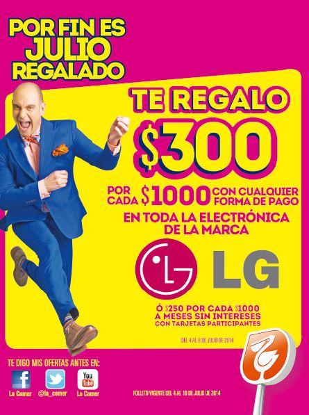 Folleto de ofertas de Julio Regalado en La Comer del 4 al 10 de julio