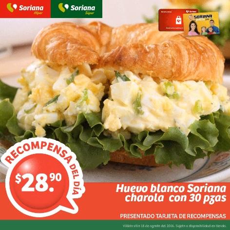 Soriana Híper y Súper (Recompensa Jueves 18 Agosto) Huevo Blanco Soriana charola 30 piezas $28.90 o a $9.90 con 150 puntos