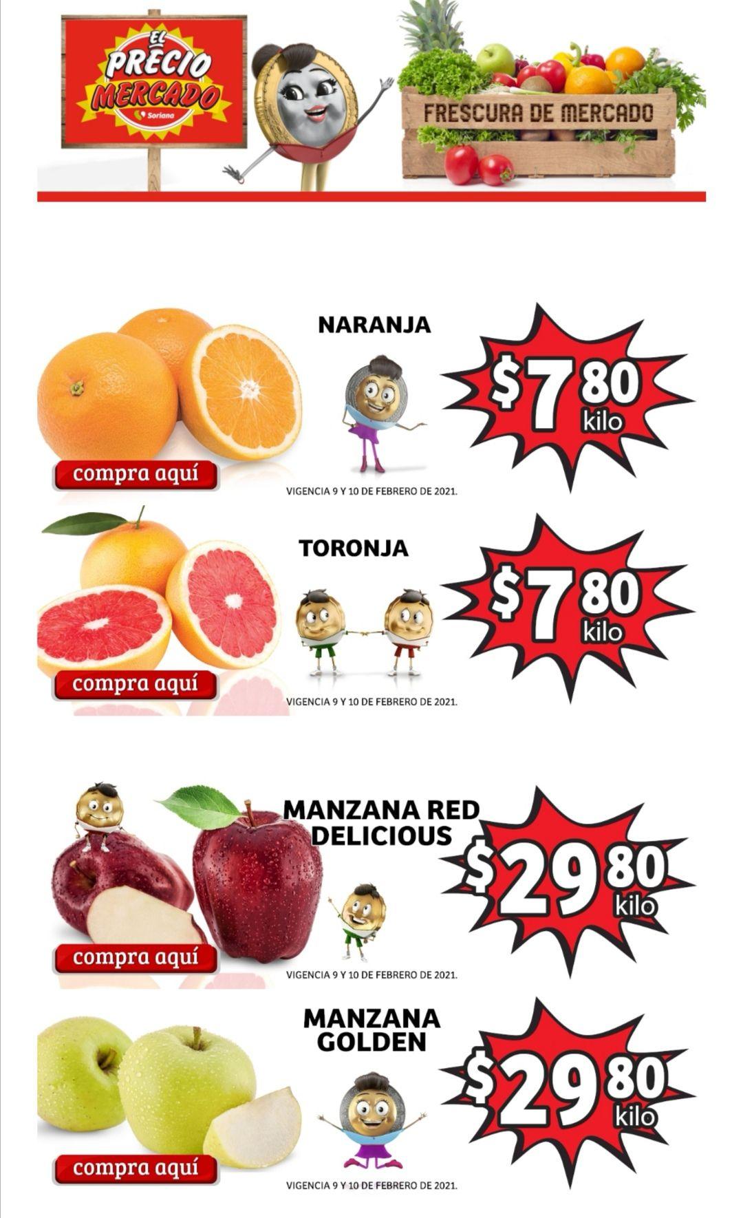 Soriana Mercado y Express: Frescura de Mercado 9 y 10 Febrero: Naranja ó Toronja $7.80 kg... Manzana Red ó Golden a Granel $29.80 kg.