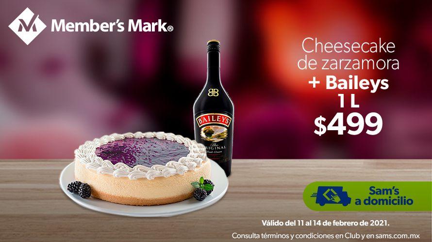 Sam's Club: Cheesecake de Zarzamora + Baileys de 1 litro