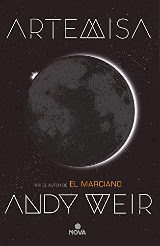 Amazon: Artemisa Pasta blanda, del autor de El marciano