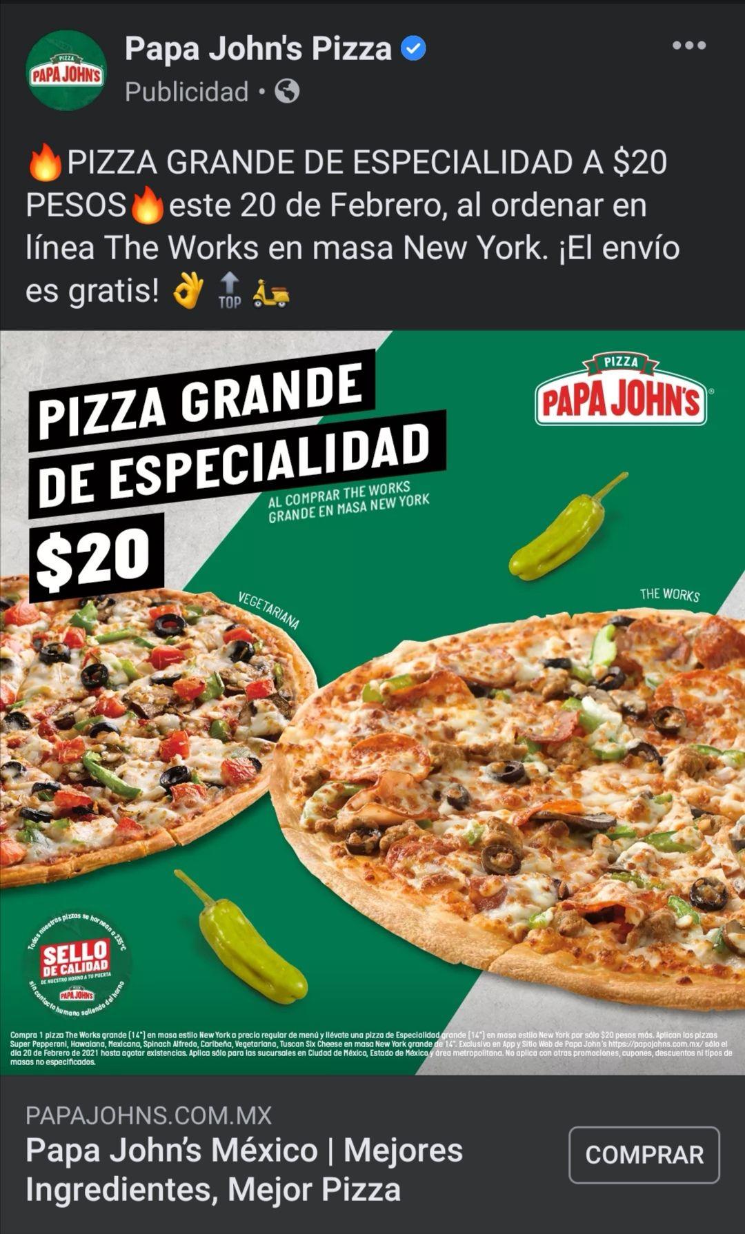 Papa John's PIZZA GRANDE DE ESPECIALIDAD A $20 PESOS este 20 de Febrero al comprar otra a precio regular