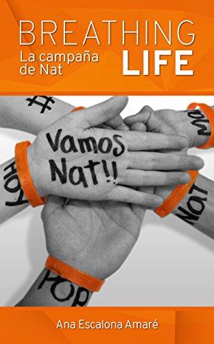 Libro gratis con Kindle: BREATHING LIFE: La campaña de Nat