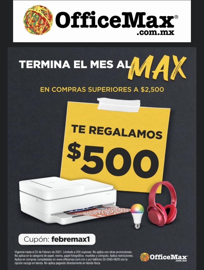 OfficeMax: descuento de $500 en compras mínimas de $2500