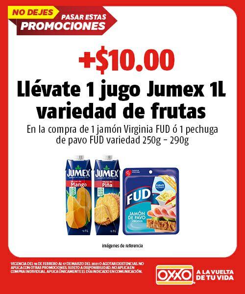 OXXO: Compra jamón o pechuga fud y por $10 más llevas un jugo jumex de 1L.