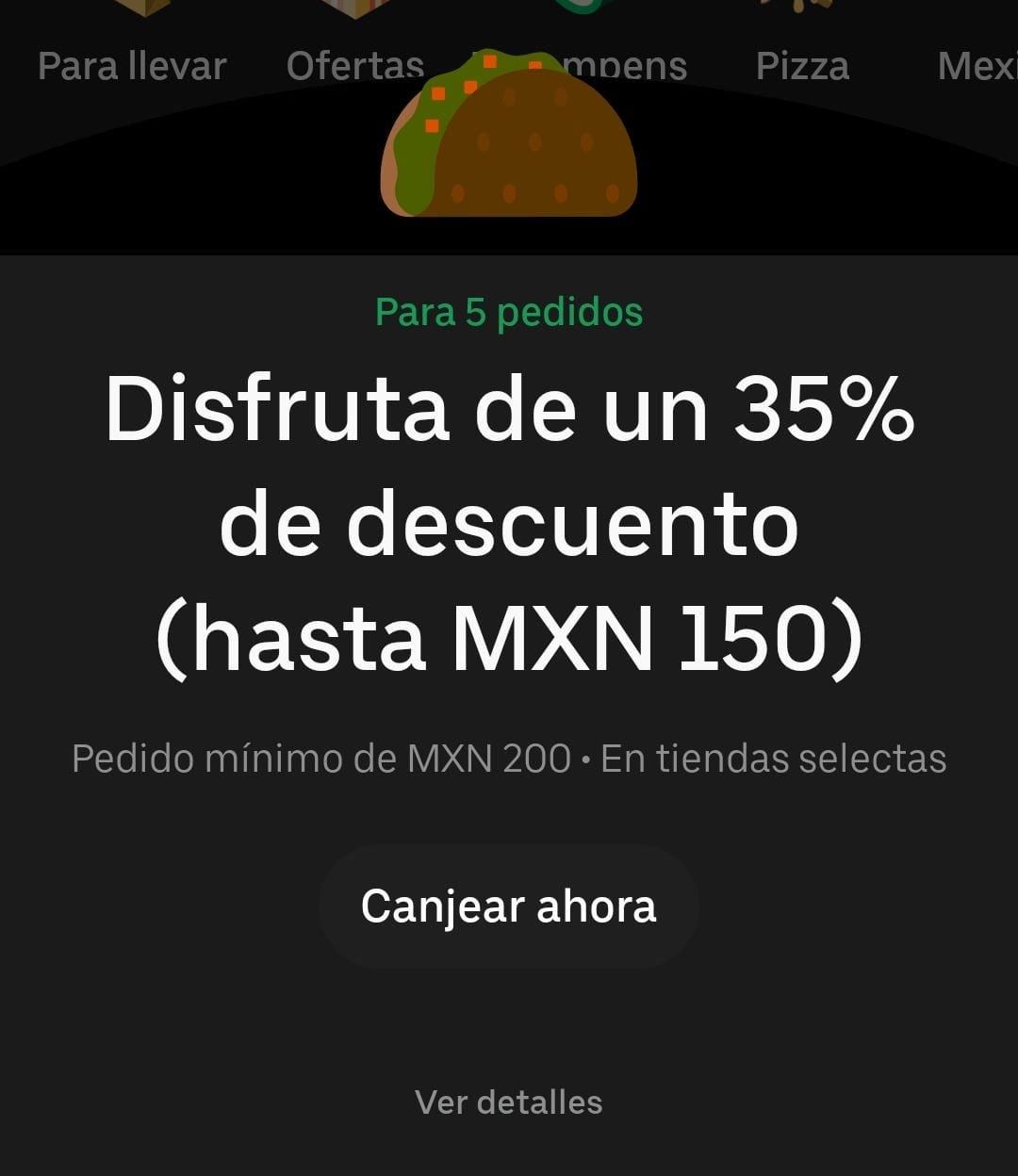 Uber Eats: 45/35/25% off para 5 ordenes (usuarios seleccionados)
