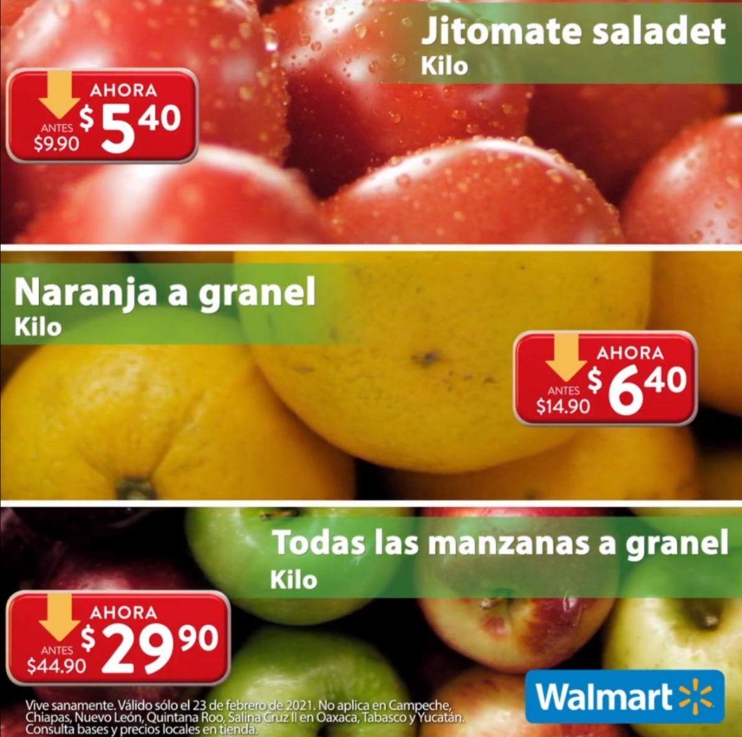 Walmart: Martes de Frescura 23 Febrero: Jitomate $5.40 kg... Naranja $6.40 kg... Todas las Manzanas $29.90 kg.