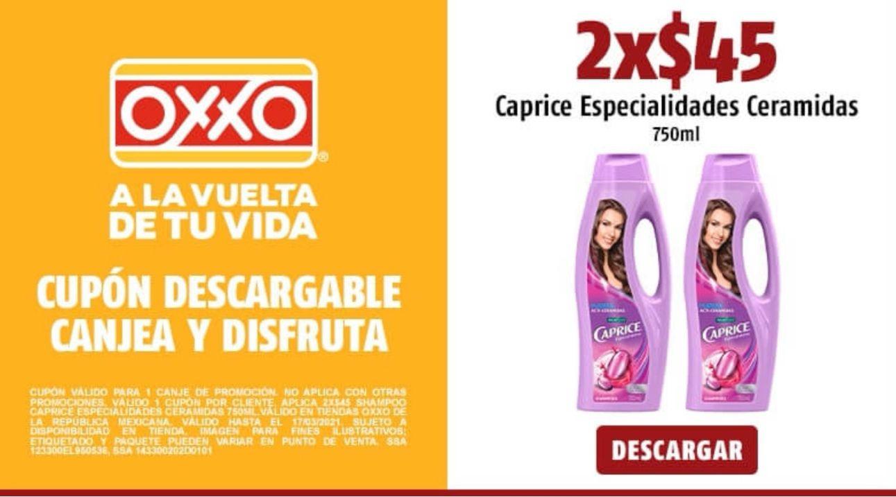 OXXO : Caprice ceramidas 2x $45 750ml