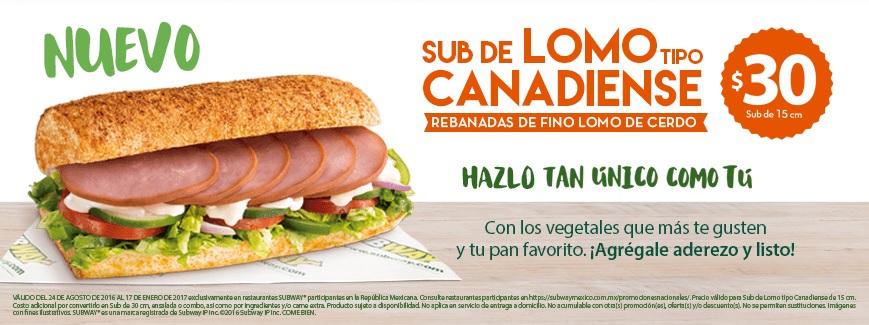 Subway: Sub de jamón a $25 y sub de lomo canadiense a $30