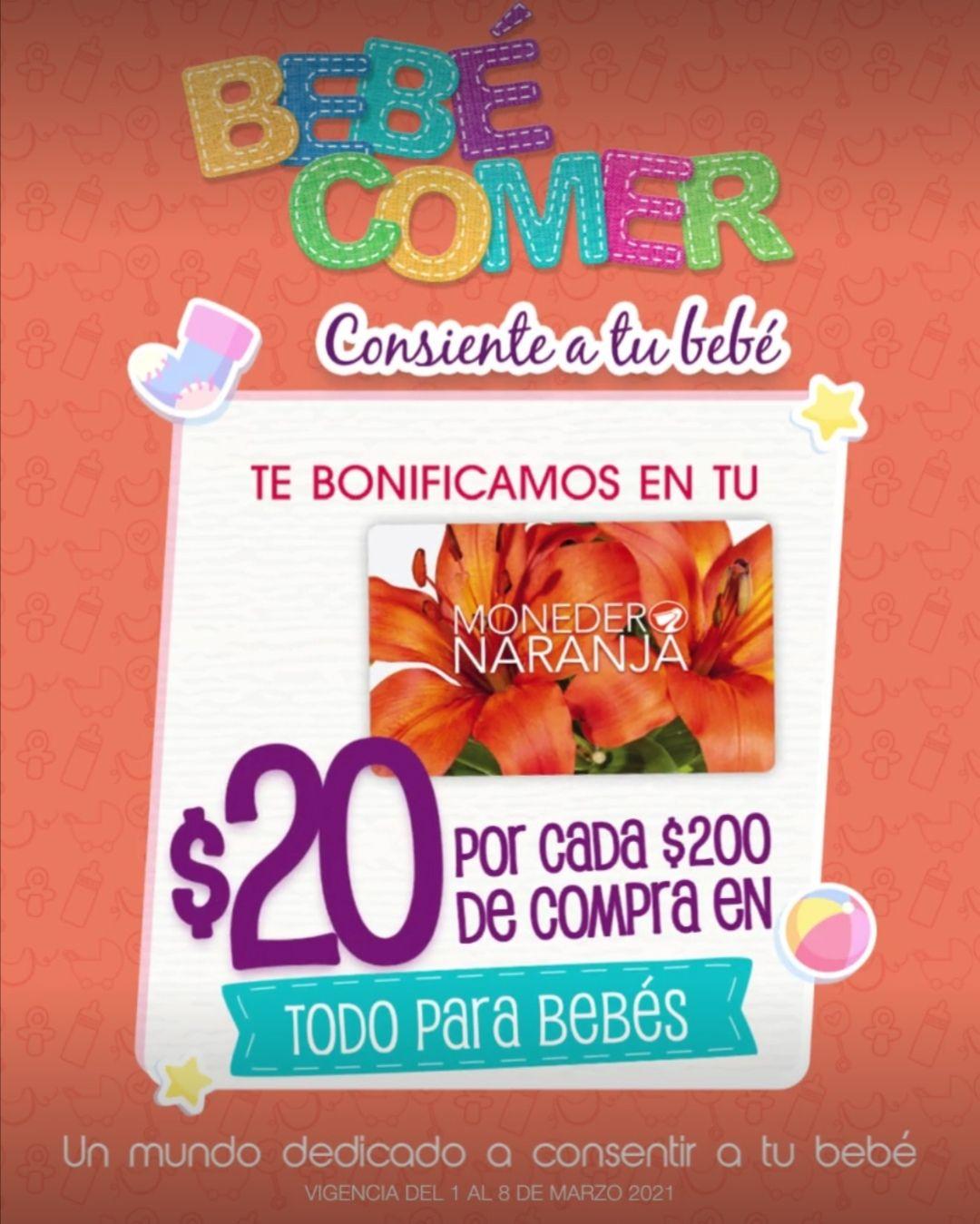 La Comer: Bebé Comer: Bonificación de $20 por cada $200 de compra en Monedero Naranja en todo para bebés