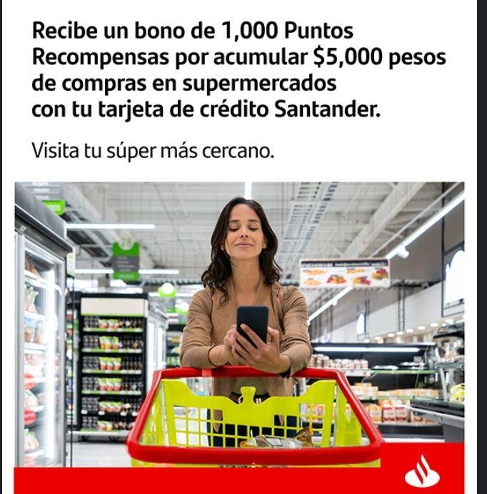 Santander 1000 puntos Recompensa al acumular $5000 en copras en supermercados