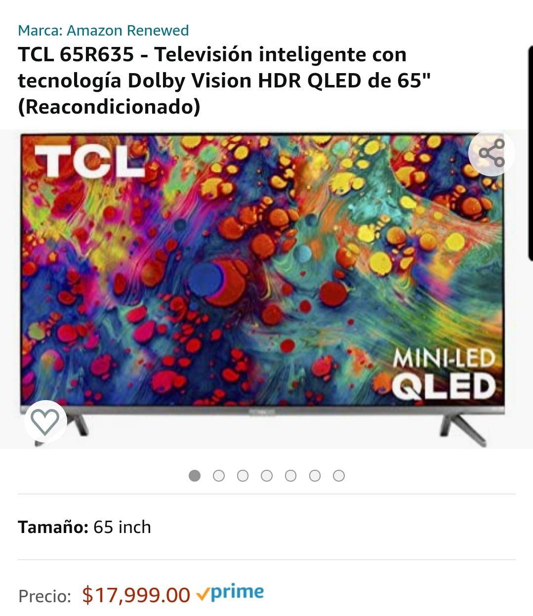 Amazon. Pantalla TCL miniled 65 pulgadas 65R635