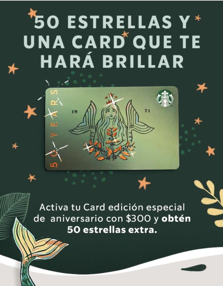 Starbucks: 50 estrellas al activar la tarjeta de aniversario con $300 o al comprar Frappuccino desde la App