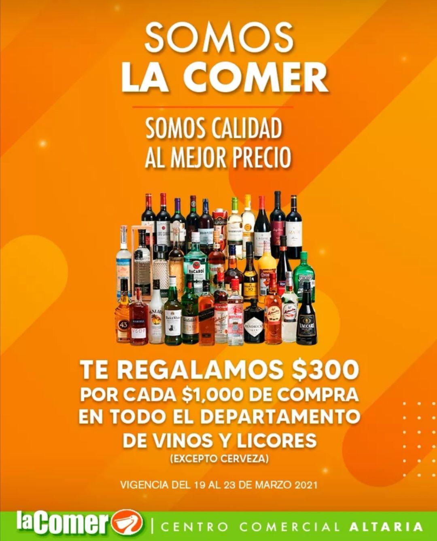 La Comer Centro Comercial Altaria (Aguascalientes): $300 de descuento por cada 1,000 de compra en todo el departamento de vinos y licores