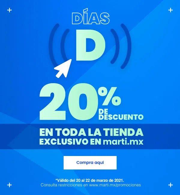 Días D Martí 20% Desc.