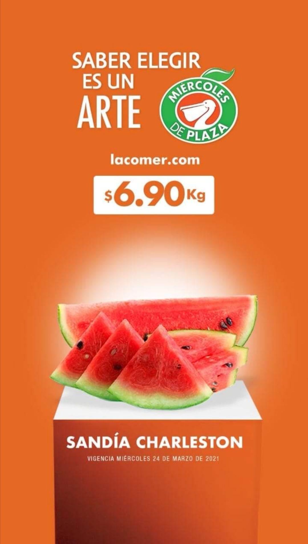 La Comer y Fresko: Miércoles de Plaza 24 Marzo: Sandía ó Naranja $6.90 kg... Jitomate ó Piña $9.90 kg.