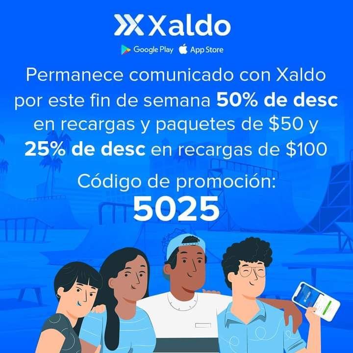 Xaldo: Descuento de 50% en recargas de $50 y 25% en recargas de 100