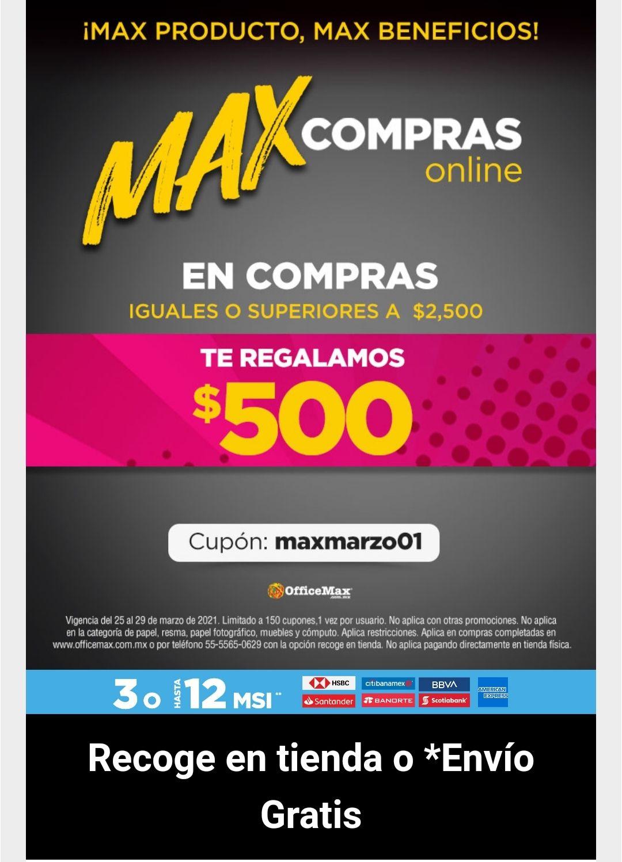 OfficeMax: $500 pesos de descuento en compras de $2500.00