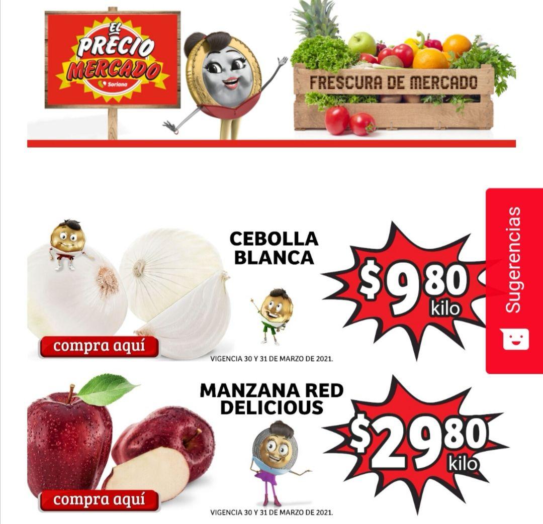 Soriana Mercado y Express: Frescura de Mercado 30 y 31 Marzo: Cebolla $9.80 kg... Manzana Red Delicious $29.80 kg.