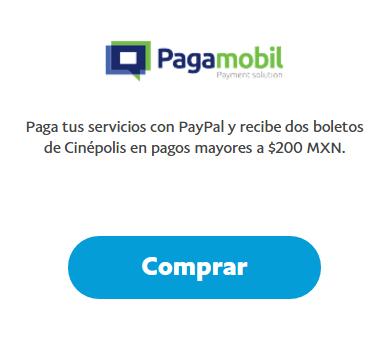 Pagamobil: Paga con PayPal y recibe 2 boletos de Cinépolis por pagos mayores a 200