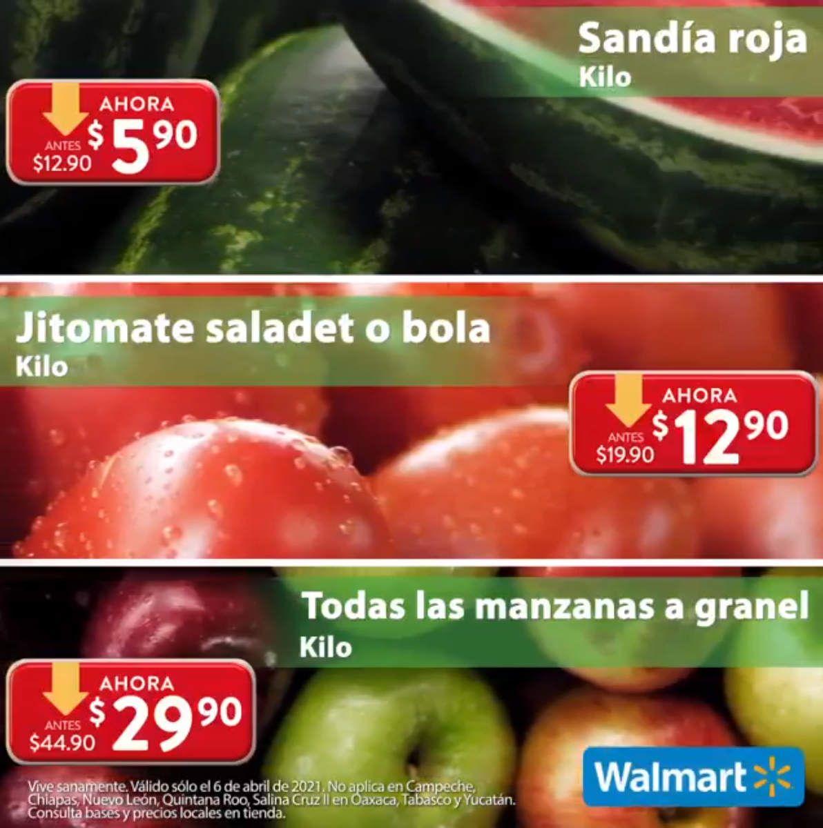 Walmart: Martes de Frescura 6 Abril: Sandía $5.90 kg... Jitomate Saladet ó Bola $12.90 kg... Todas las Manzanas $29.90 kg.