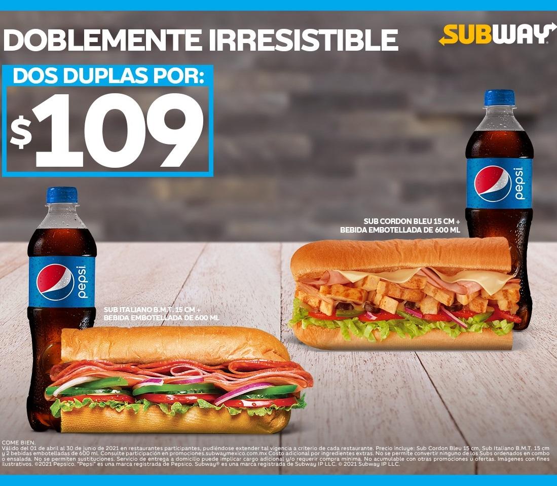 Subway: Sub Cordon Bleu 15 cm + Sub Italiano B.M.T de 15 cm + Refresco (puede ser menos con Mercado Pago)