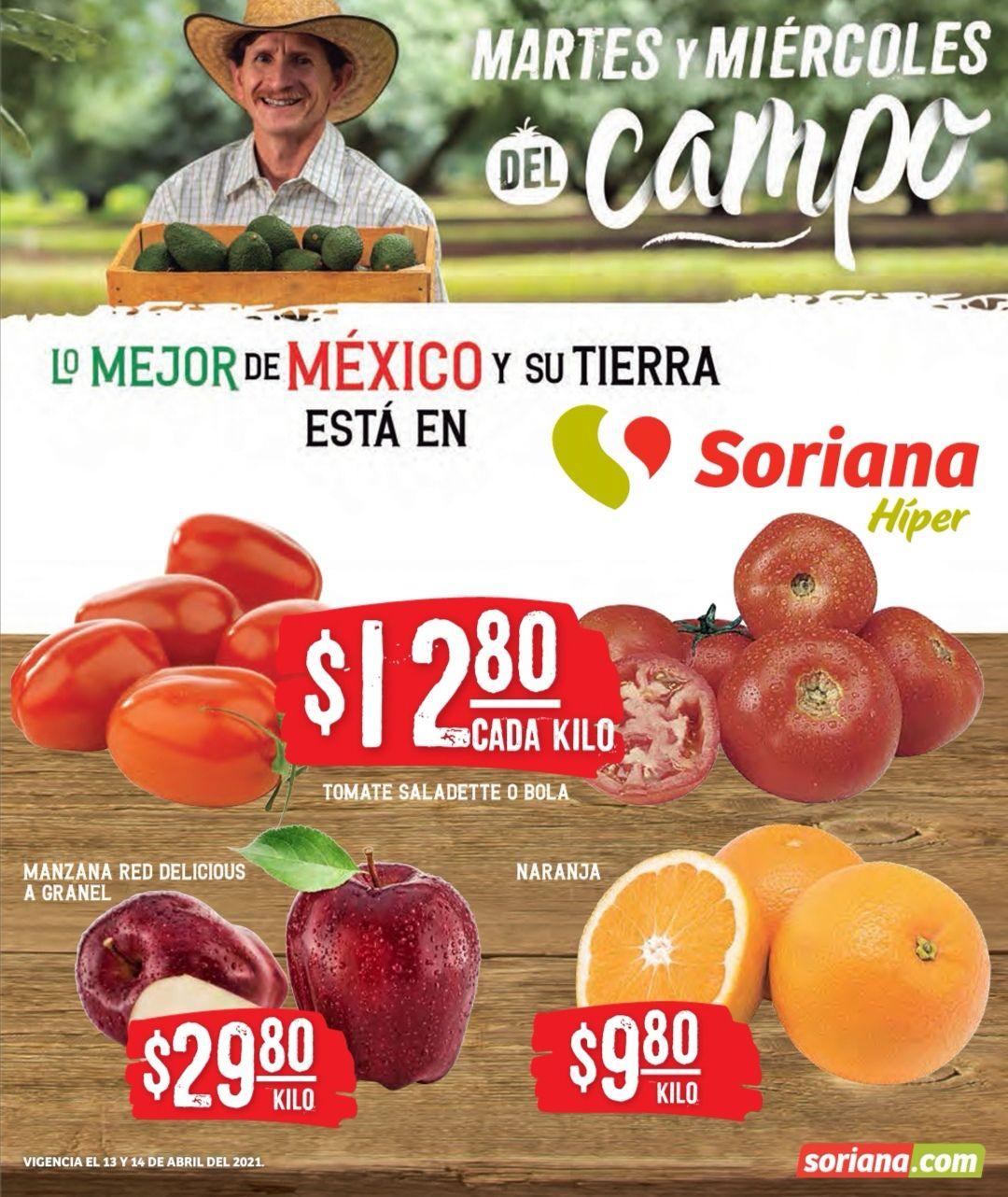 Soriana Híper y Súper: Martes y Miércoles del Campo 13 y 14 Abril: Naranja $9.80 kg... Jitomates $12.80 kg... Manzana Red $29.80 kg.