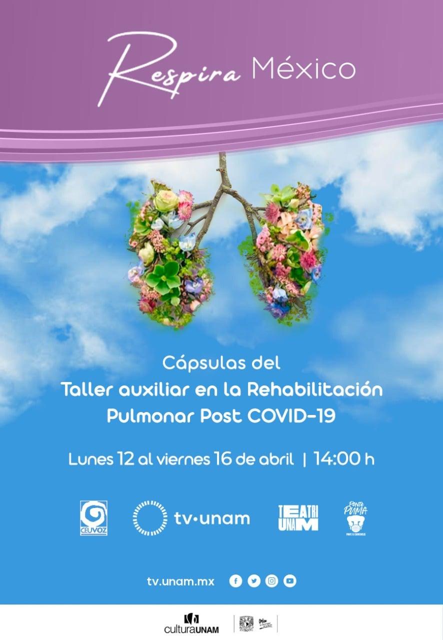 TV UNAM: Cápsulas del Taller auxiliar en la Rehabilitación pulmonar Post COVID-19