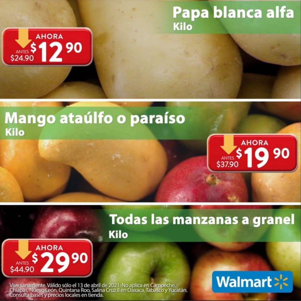 Walmart: Martes de Frescura 13 Abril: Papa $12.90 kg... Mango Ataulfo ó Paraíso $19.90 kg... Todas las Manzanas $29.90 kg.
