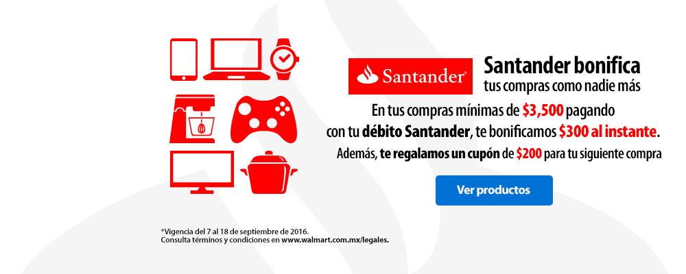 Walmart: Santander bonifica $300 al instante + $200 en cupón en compras mínimas de $3,500