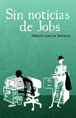 Amazon Kindle (gratis) SIN NOTICIAS DE JOBS, MIRADA DE MUJER, RUNAS DE SANGRE y más...