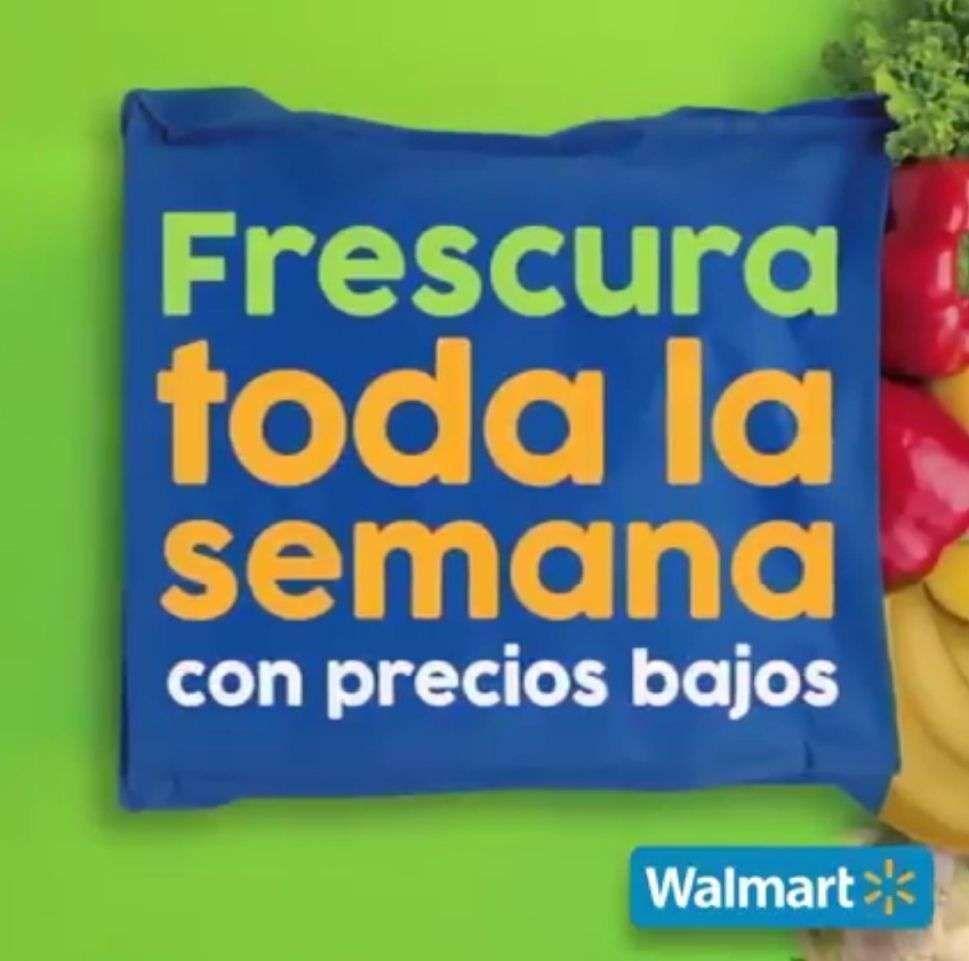 Walmart Zona Sureste: Semana de la Frescura del Viernes 16 al Jueves 22 de Abril (plazas donde no aplica el Martes de Frescura)