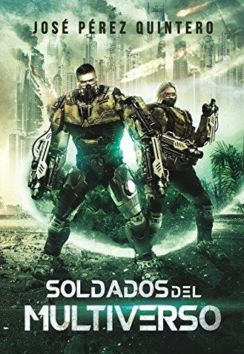 Amazon Kindle (gratis) SOLDADOS DEL MULTIVERSO, 77 GRADOS KELVIN, APOCALIPSIS CLIMÁTICO y más...