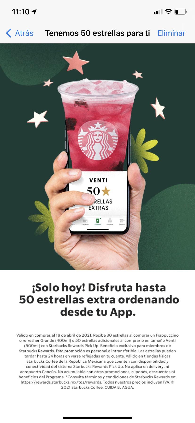 Starbucks: 50 estrellas extra al comprar un frappuccino o refresher venti, o 30 al comprarlo grande, a través de la app.