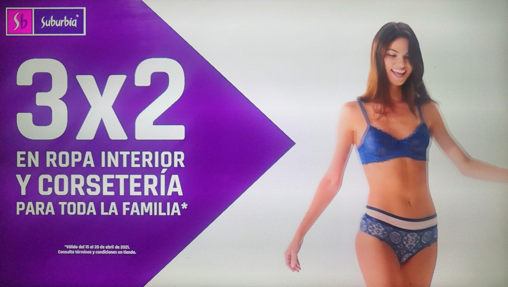 Suburbia: 3 x 2 en ropa interior y corsetería para toda la familia (ó 34% de descuento en tienda en línea) + hasta 7 MSI