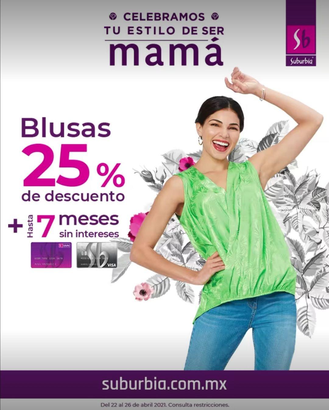 Suburbia: 25% de descuento en blusas y vestidos para mamá + hasta 7 MSI