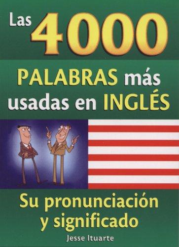 Amazon Kindle: Las 4000 Palabras Mas Usadas en Ingles