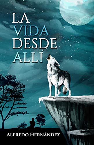 Amazon Kindle (gratis) LA VIDA DESDE ALLÍ, EL FISTOL DEL DIABLO, EL VIAJE DE SOFÍA y más...