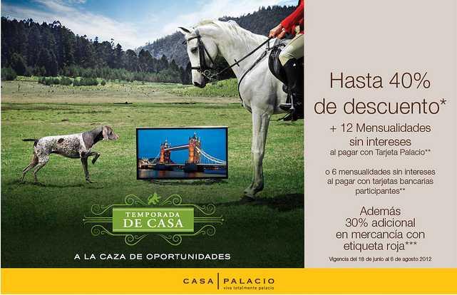Casa Palacio: hasta 40% de descuento y hasta 12 MSI y 30% adicional con etiqueta roja