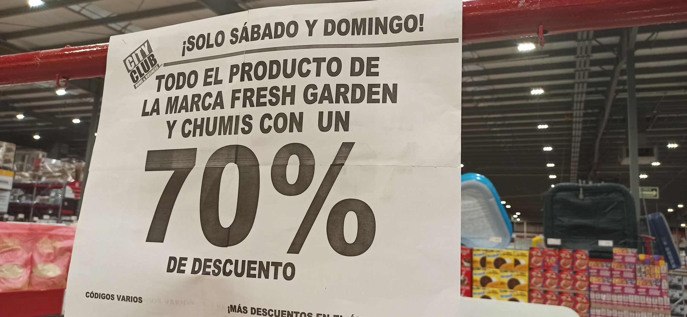CityClub Torreón: 70% de descuento en la marca FRESH GARDEN y CHUMIS