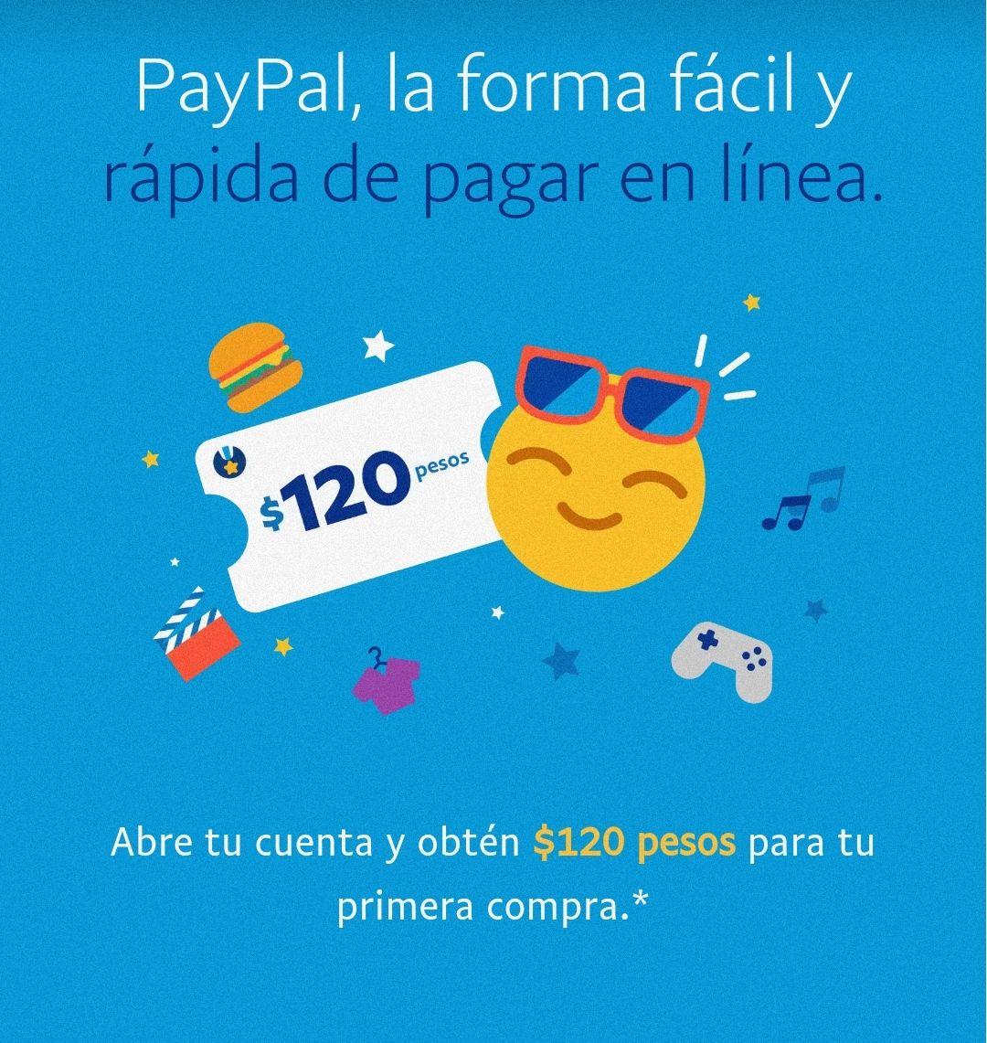 PayPal: Cupón de 120 pesos en tu primera compra
