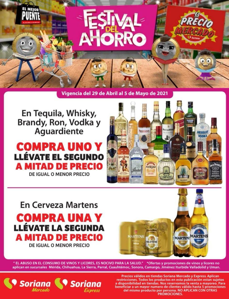 Soriana Mercado y Express: 2 x 1½ en tequilas, whiskys, brandys, rones, vodkas y aguardientes y en cerveza Martens