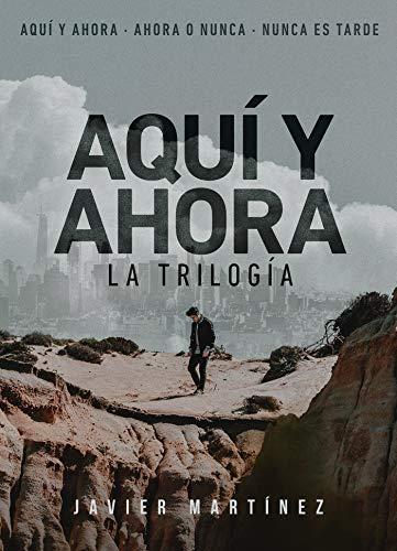 Amazon Kindle (gratis) TRILOGÍA: AQUÍ Y AHORA, EL SUEÑO DEL NAUFRAGO, REDENCIÓN y más...