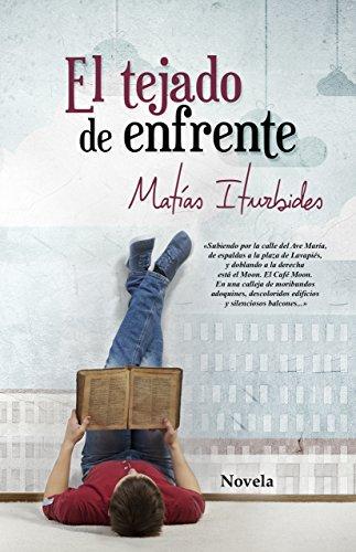 Amazon Kindle (gratis) EL TEJADO DE ENFRENTE, LA GUERRA DE LOS JUDÍOS CONTRA EL IMPERIO ROMANO y más...