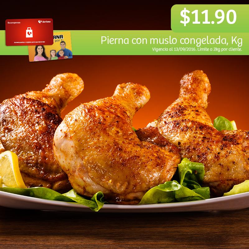 Soriana Híper y Súper (Recompensa Martes 13 Septiembre) Pierna con muslo de pollo congelada a $11.90 kg.