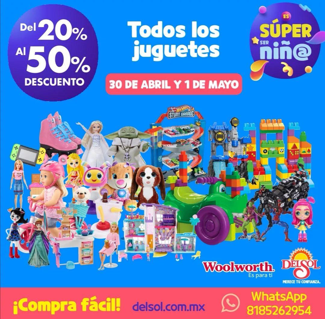 Del Sol y Woolworth: Del 20% al 50% de descuento en todos los juguetes