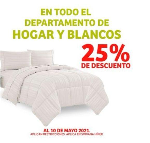 Soriana Híper: 25% de descuento en todo el departamento de hogar y blancos
