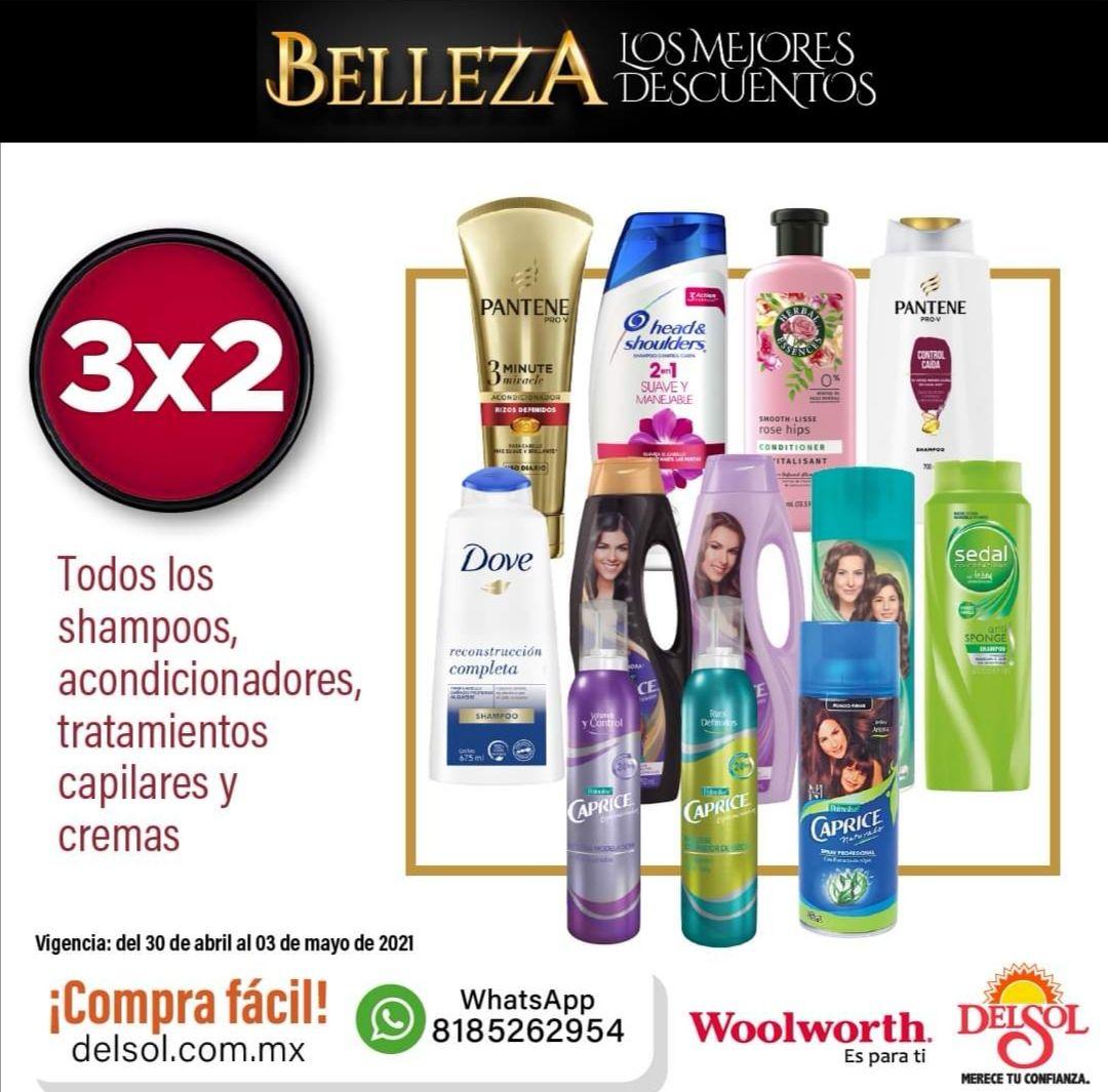 Del Sol y Woolworth: 3 x 2 en shampoos, acondicionadores, tratamientos capilares y cremas... 30% de descuento en todos los desodorantes