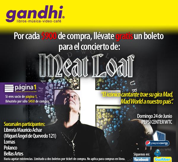 Gandhi: boleto gratis para Meat Loaf por cada $450 de compra