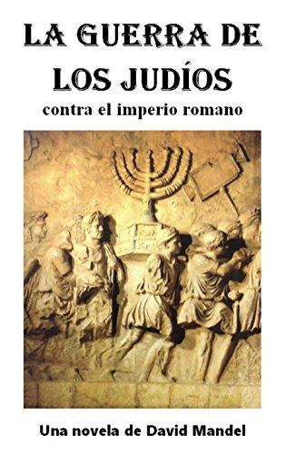 Amazon: (Gratis) La Guerra de los Judios: contra el imperio romano Edición Kindle